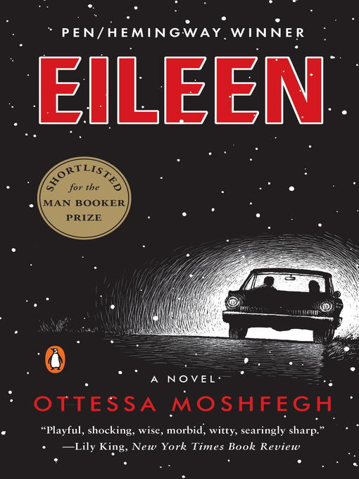 Title details for Eileen by Ottessa Moshfegh - Wait list